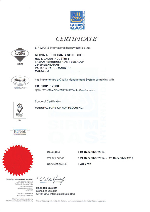 Robina Flooring is MS ISO 9001 : 2008 certified.